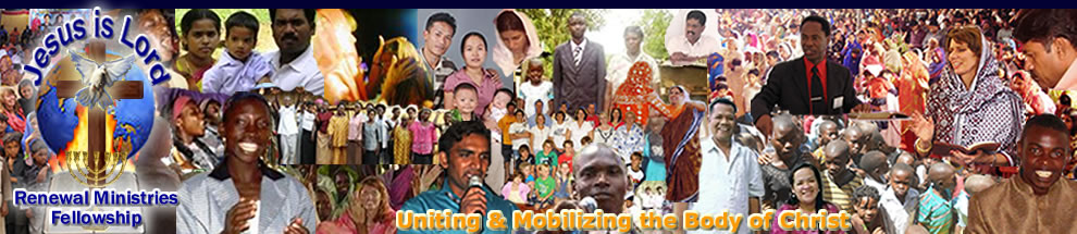Renewal Ministries Fellowship - Uniting and Mobilizing the Body of Christ